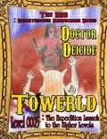 Towerld Level 0005: The Expedition Launch to the Higher Levels, Doctor Deicide