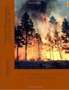 Disaster Management and Tactics for 2012, Epstien