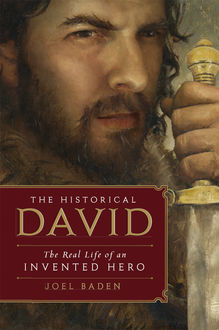 The Historical David, Joel Baden