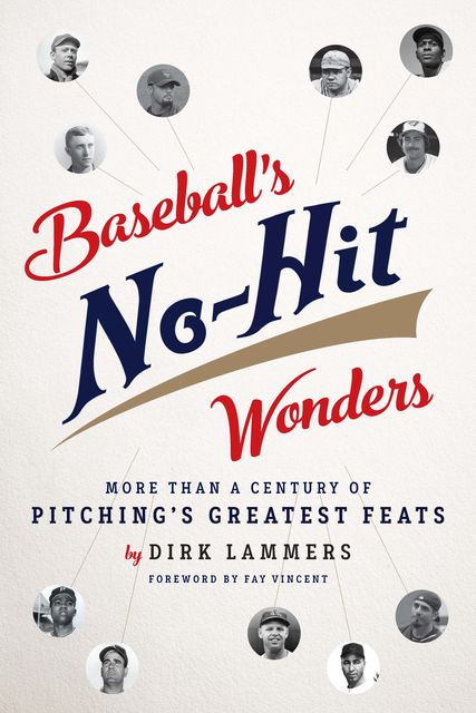 Baseball's No-Hit Wonders, Dirk Lammers