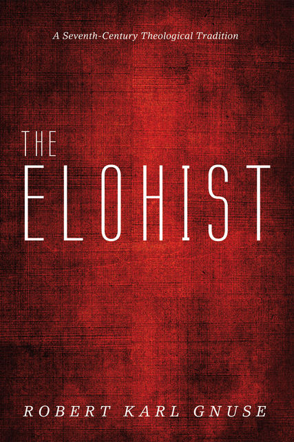 The Elohist, Robert Gnuse