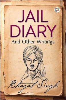 Jail Diary and Other Writings, Bhagat Singh