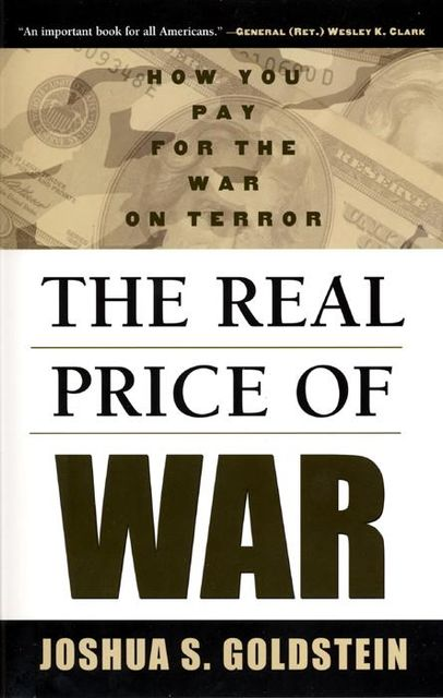 The Real Price of War, Joshua S.Goldstein