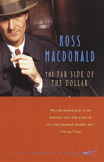 The Far Side of the Dollar, Ross Macdonald
