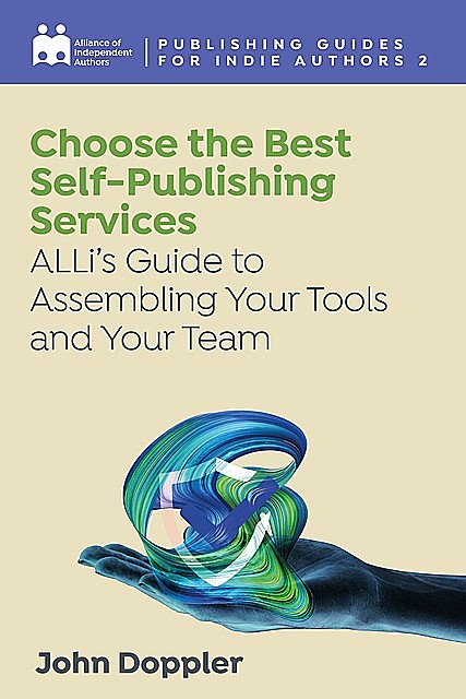Choose the Best Self-Publishing Services, John Doppler, Alliance of Independent Authors