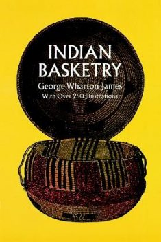 Indian Basketry, James George