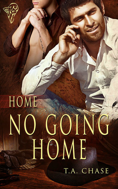 No Going Home, T.A.Chase