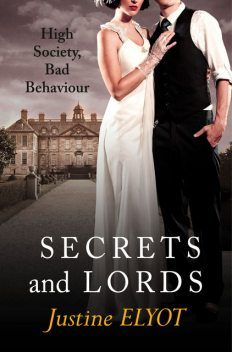 Secrets and Lords, Justine Elyot