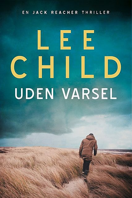 Uden varsel, Lee Child