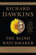 The Blind Watchmaker: Why the Evidence of Evolution Reveals a Universe Without Design (Reissued 1996), Richard Dawkins