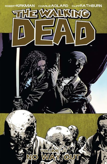 The Walking Dead, Vol. 14, Robert Kirkman
