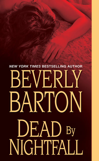 Dead By Nightfall, Beverly Barton