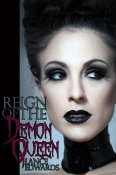 Reign of the Demon Queen, Lance Edwards