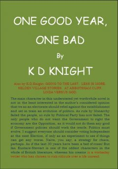 One Good Year, One Bad, K.D.Knight