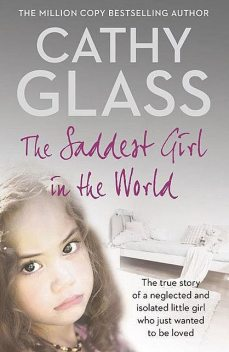 The Saddest Girl in the World, Cathy Glass