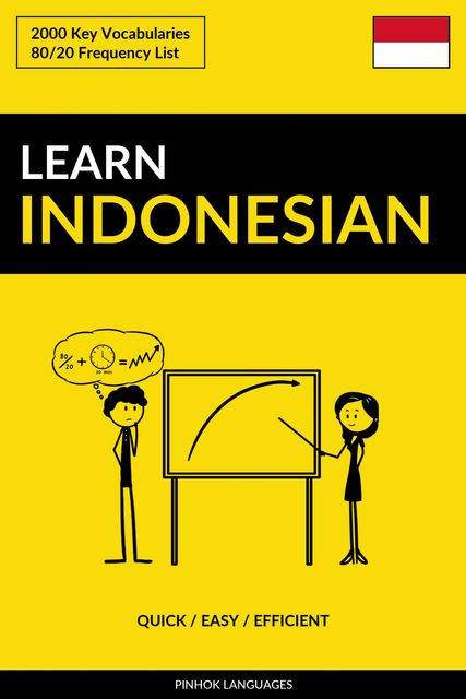 Learn Indonesian – Quick / Easy / Efficient, Pinhok Languages