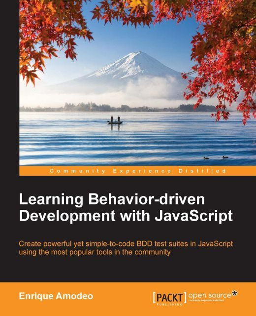Learning Behavior-driven Development with JavaScript, Enrique Amodeo