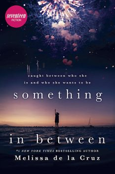 Something in Between, Melissa de la Cruz