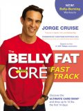 The Belly Fat Cure™ Fast Track, Jorge Cruise