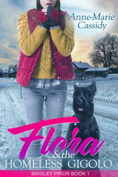 Flora and The Homeless Gigolo, Anne-Marie Cassidy