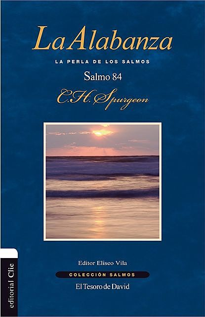 La alabanza, Charles Spurgeon