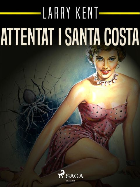 Attentat i Santa Costa, Larry Kent