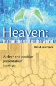 Heaven: It's not the end of the World, David Lawrence