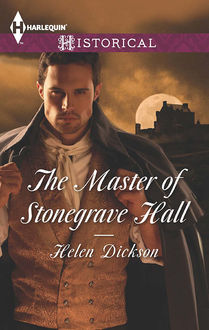 The Master of Stonegrave Hall, Helen Dickson