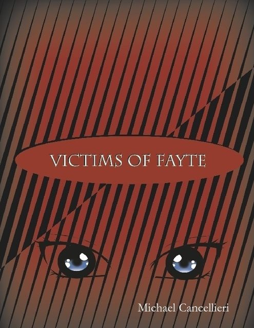 Victims of Fayte, Michael Cancellieri