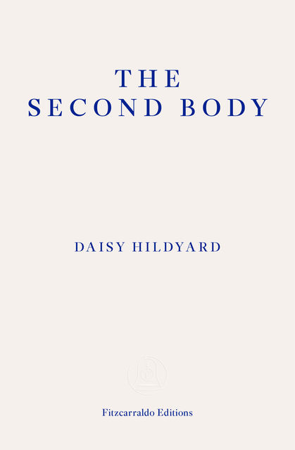 Second Body, Daisy Hildyard