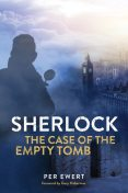 Sherlock: The Case of the Empty Tomb, Per Ewert