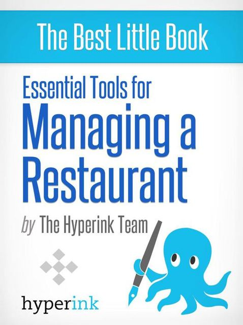 Essential Tools For Managing A Restaurant Business, The Team