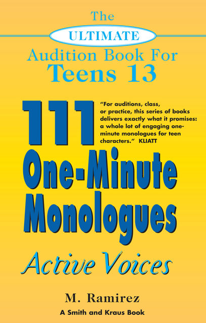 The Ultimate Audition Book for Teens Volume 13, Marco Ramirez