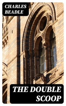 The Double Scoop, Charles Beadle