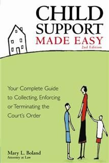 Child Support Made Easy, Mary L Boland