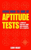 More How to Win at Aptitude Tests, Liam Healy