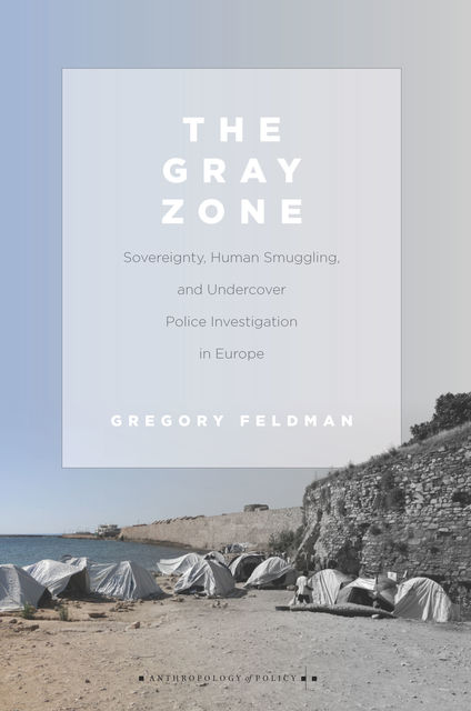 The Gray Zone, Gregory Feldman