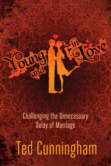 Young and in Love, Ted Cunningham