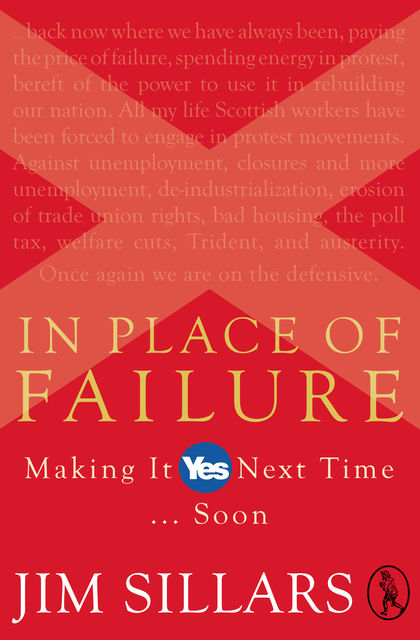 In Place of Failure, Jim Sillars