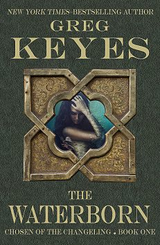 The Waterborn, Gregory Keyes