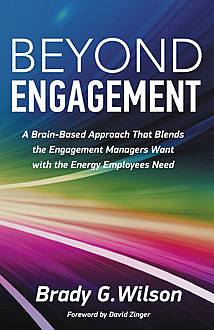 Beyond Engagement, Brady G.Wilson
