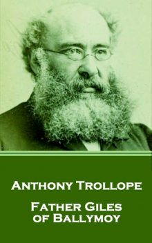 Father Giles of Ballymoy, Anthony Trollope