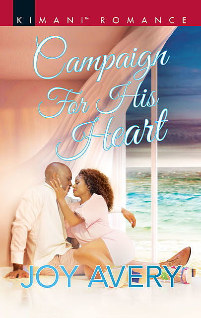Campaign For His Heart, Joy Avery