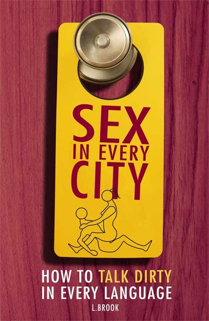 Sex in Every City, L.Brook