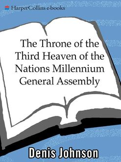 The Throne of the Third Heaven of the Nations Millennium General Assembly, Denis Johnson
