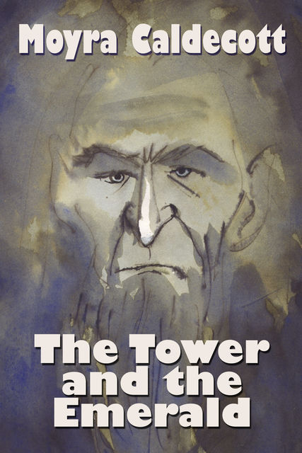 The Tower and the Emerald, Moyra Caldecott