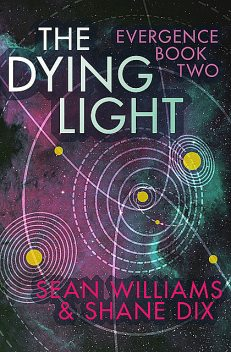 The Dying Light, Sean Williams, amp, Shane Dix