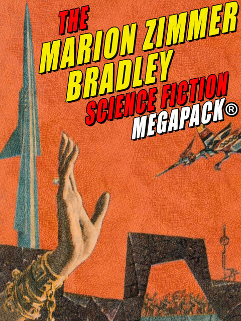 The Marion Zimmer Bradley Science Fiction MEGAPACK, Marion Zimmer Bradley