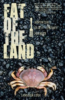 Fat Of The Land, Langdon Cook