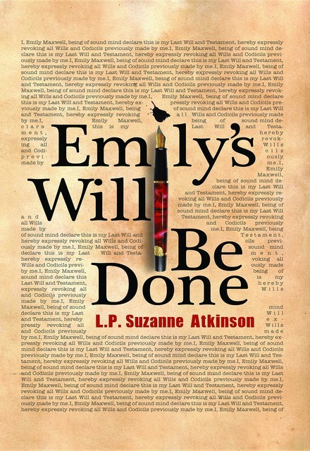 Emily's Will Be Done, L.P. Suzanne Atkinson